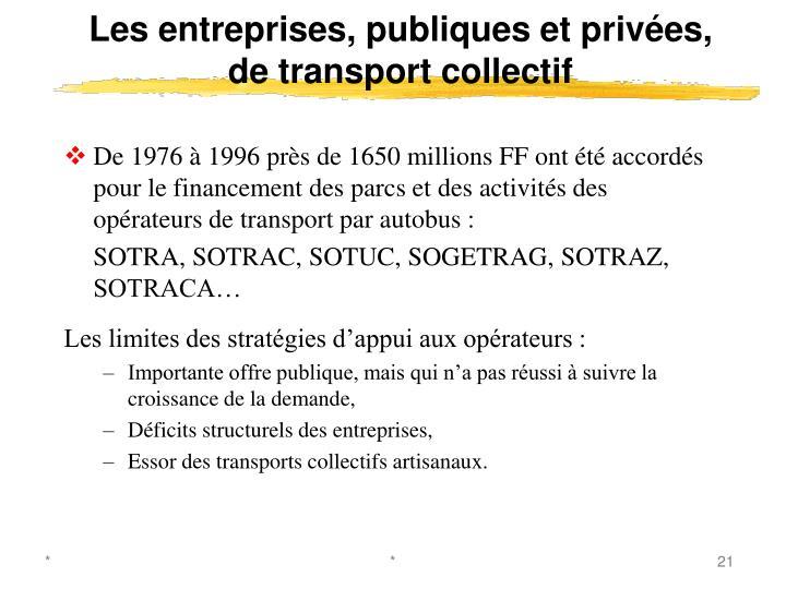 Les entreprises, publiques et privées, de transport collectif