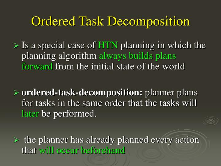 Ordered Task Decomposition