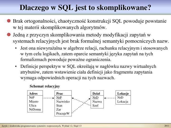 Dlaczego w SQL jest to skomplikowane?