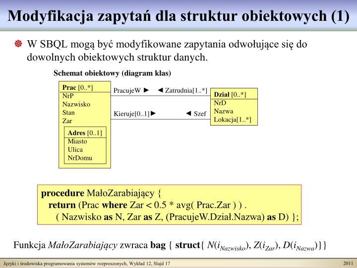 Modyfikacja zapytań dla struktur obiektowych (1)