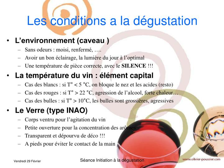 Les conditions a la dégustation