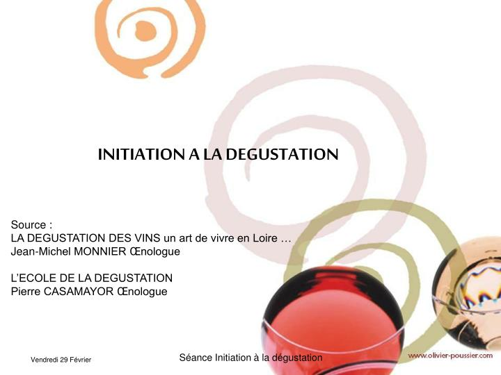 INITIATION A LA DEGUSTATION