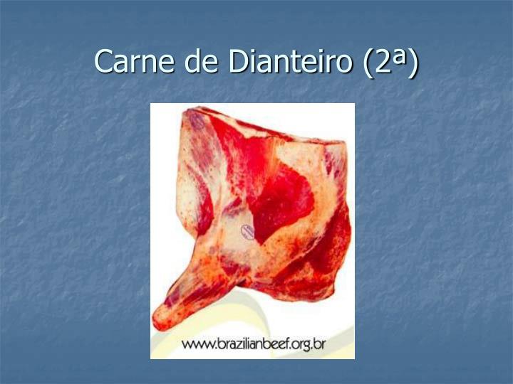 Carne de Dianteiro (2ª)