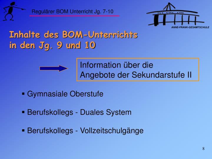 Regulärer BOM Unterricht Jg. 7-10