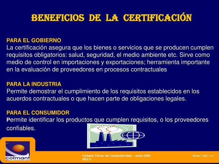 BENEFICIOS  DE  la  Certificación