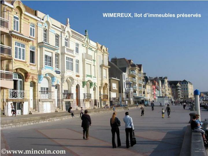 WIMEREUX, îlot d'immeubles préservés