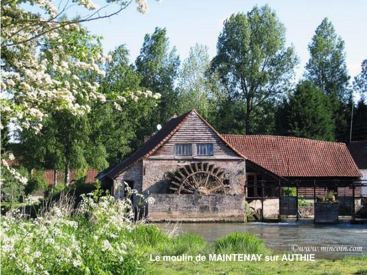 Le moulin de MAINTENAY sur AUTHIE