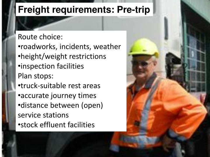 Freight requirements: Pre-trip