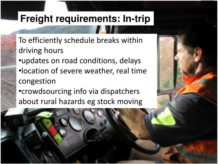 Freight requirements: In-trip