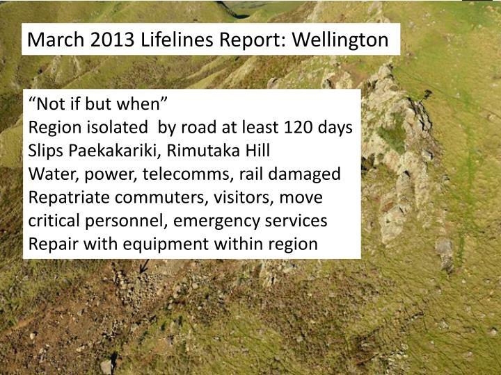 March 2013 Lifelines Report: Wellington
