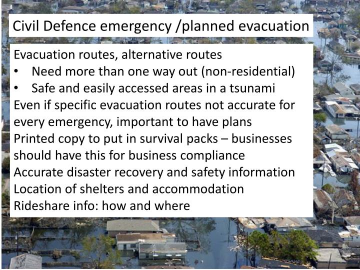 Civil Defence emergency /planned evacuation