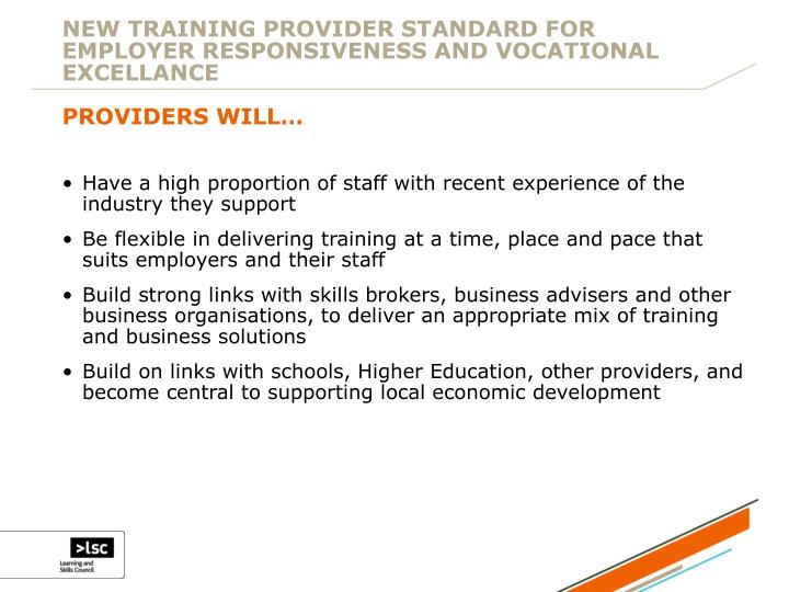 NEW TRAINING PROVIDER STANDARD FOR EMPLOYER RESPONSIVENESS AND VOCATIONAL EXCELLANCE