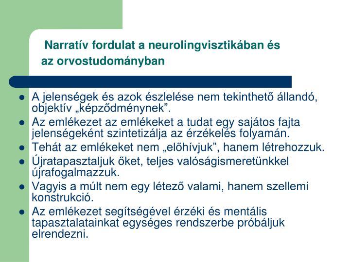 Narratív fordulat a neurolingvisztikában és