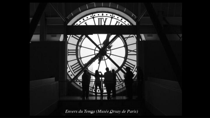 Envers du Temps (Musée Orsay de Paris)