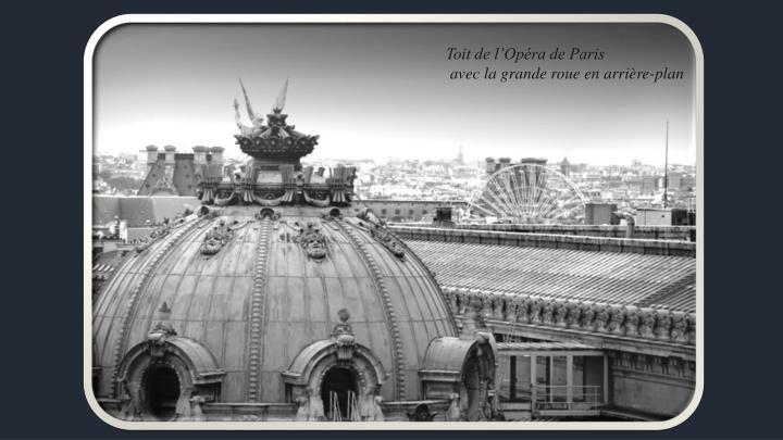 Toit de l'Opéra de Paris