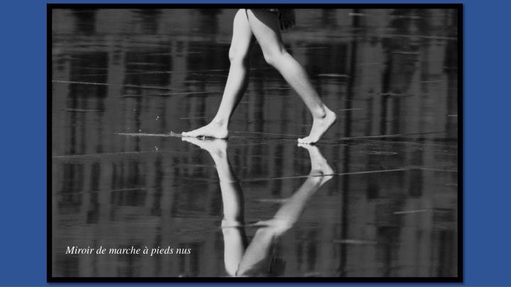 Miroir de marche à pieds nus