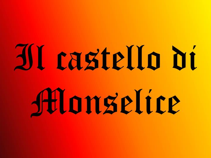 Il castello di Monselice