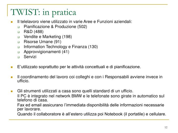 TWIST: in pratica