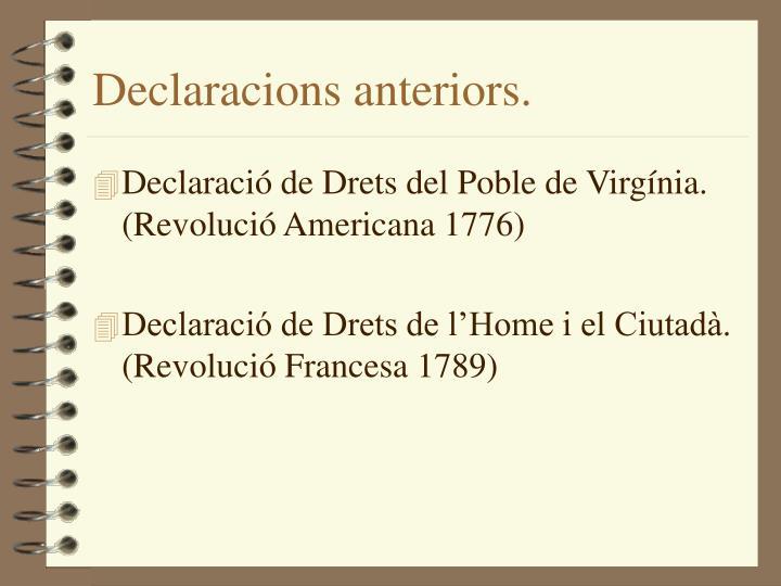 Declaracions anteriors.