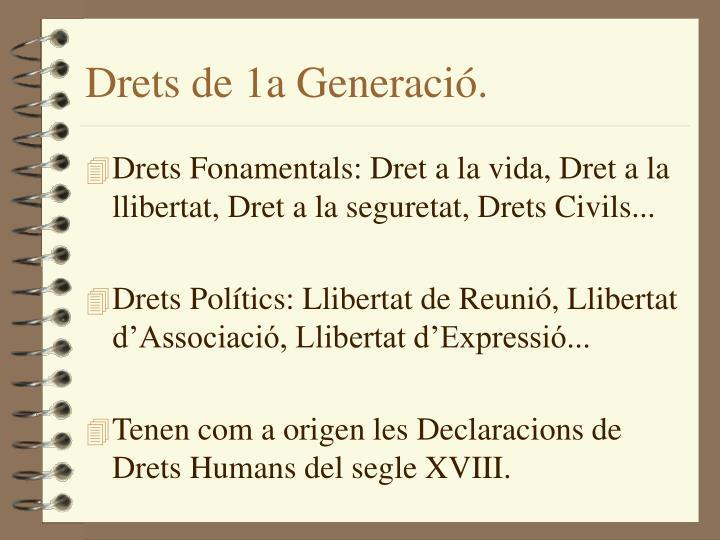 Drets de 1a Generació.