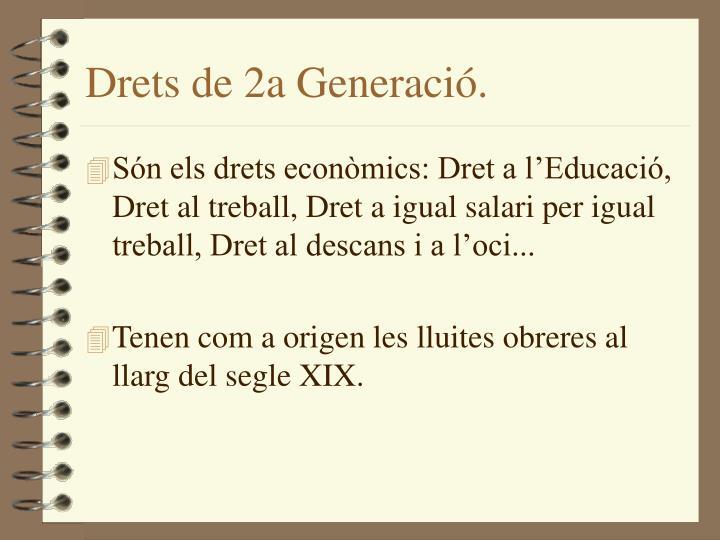 Drets de 2a Generació.