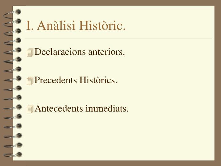 I. Anàlisi Històric.