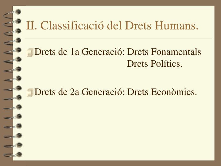 II. Classificació del Drets Humans.