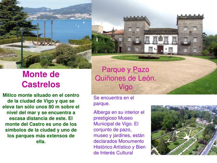 Parque y Pazo Quiñones de León. Vigo