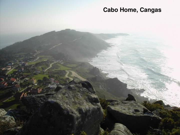 Cabo Home, Cangas