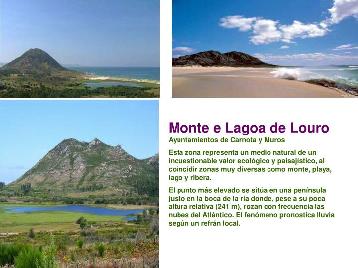 Monte e Lagoa de Louro