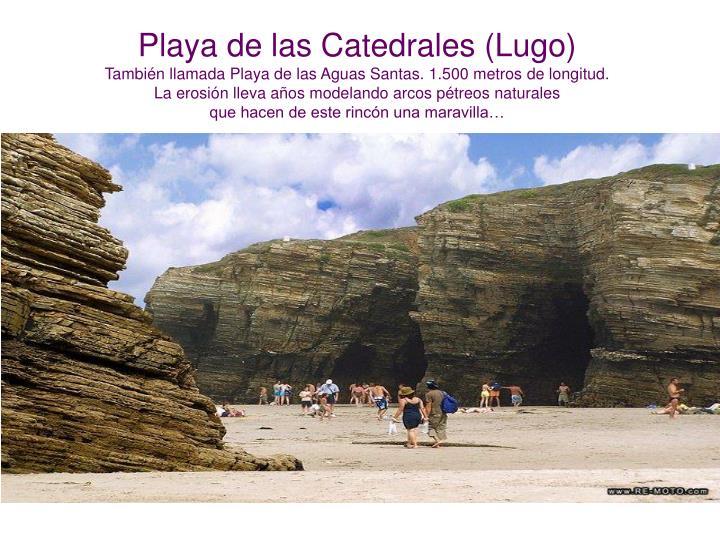 Playa de las Catedrales (Lugo)