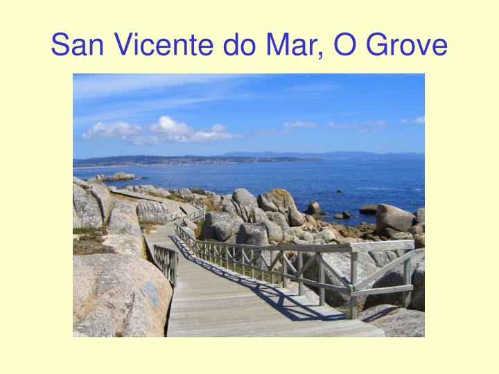 San Vicente do Mar, O Grove