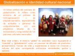 globalizaci n e identidad cultural nacional