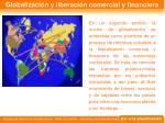 globalizaci n y liberaci n comercial y financiera