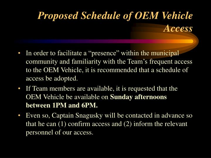 Proposed Schedule of OEM Vehicle Access