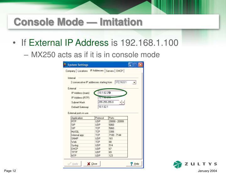 Console Mode — Imitation
