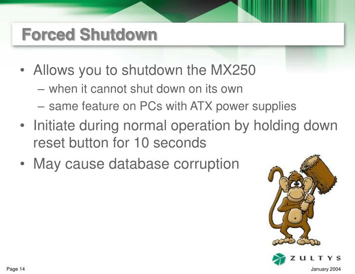 Forced Shutdown