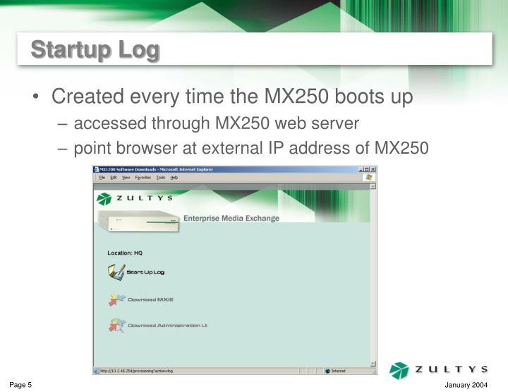 Startup Log
