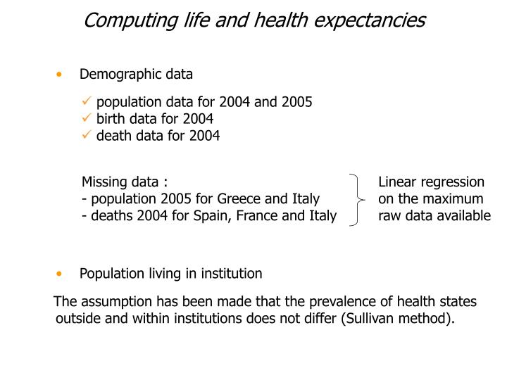 Computing life and health expectancies