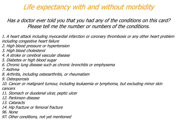 Life expectancy with and without morbidity