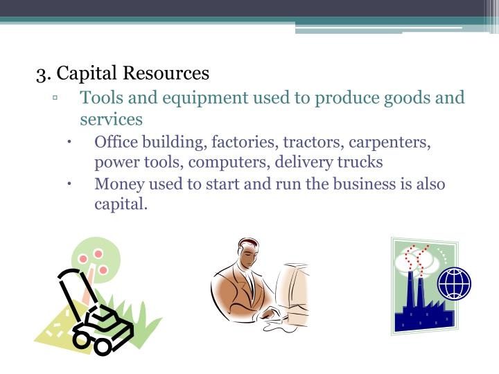 3. Capital Resources