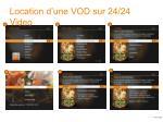 location d une vod sur 24 24 video
