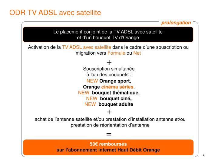 ODR TV ADSL avec satellite
