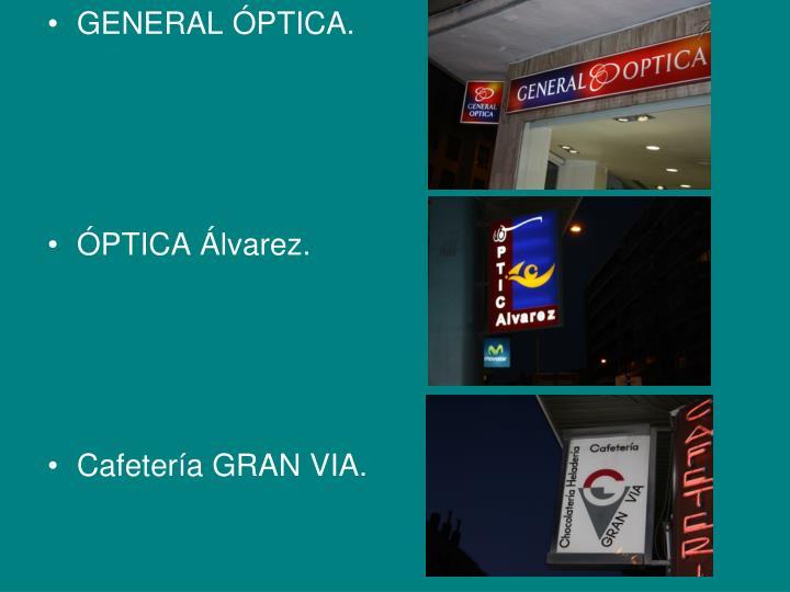 GENERAL ÓPTICA.