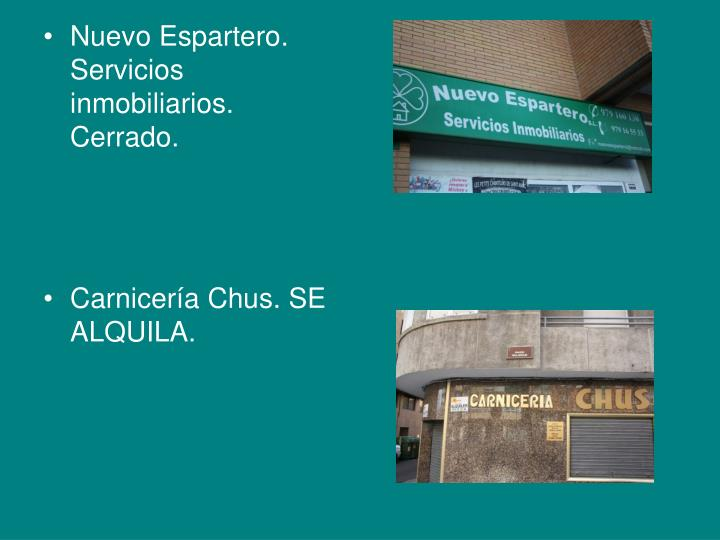 Nuevo Espartero. Servicios inmobiliarios. Cerrado.