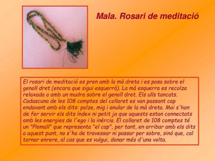 Mala. Rosari de meditació