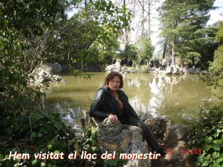 Hem visitat el llac del monestir