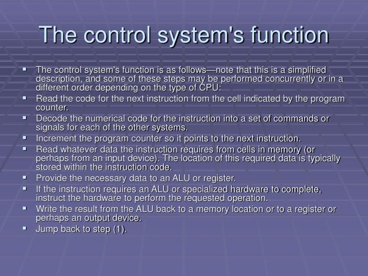 The control system's function