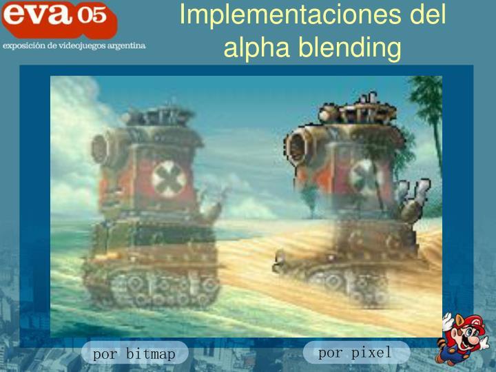 Implementaciones del alpha blending