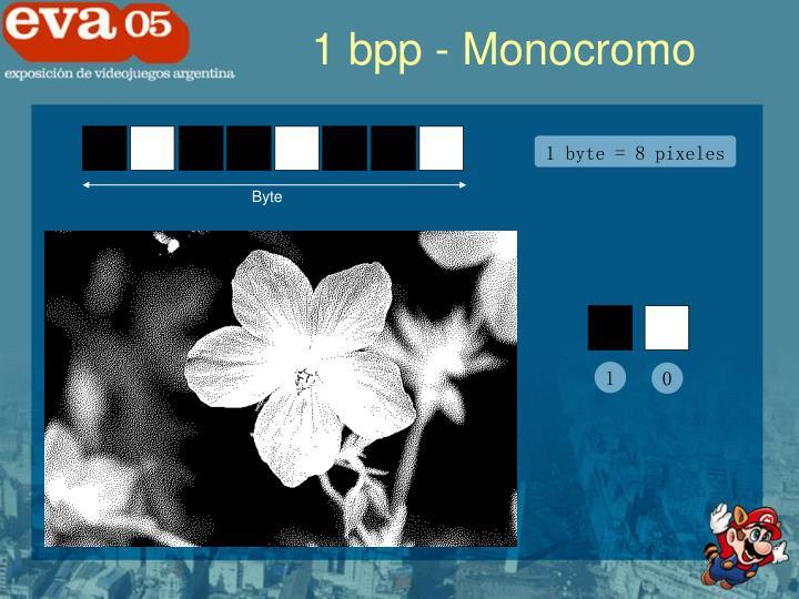 1 bpp - Monocromo